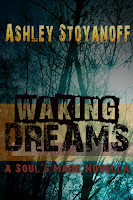 http://www.amazon.com/Waking-Dreams-Souls-Mark-1-5-ebook/dp/B00CCSU5E4