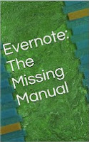 Evernote: The Missing Manual