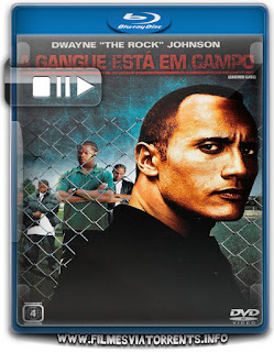 A Gangue Esta Em Campo Torrent - BluRay Rip 720p Dual Áudio