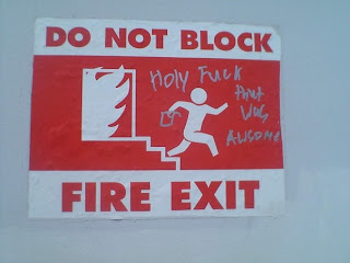 do not block fire exit this was awesome