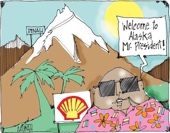 Milbrath: Welcome to Alaska Mister President.