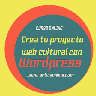 Curso: Crea tu proyecto web cultural con Wordpress
