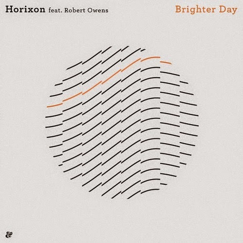 Horixon feat. Robert Owens - Brighter Day EP