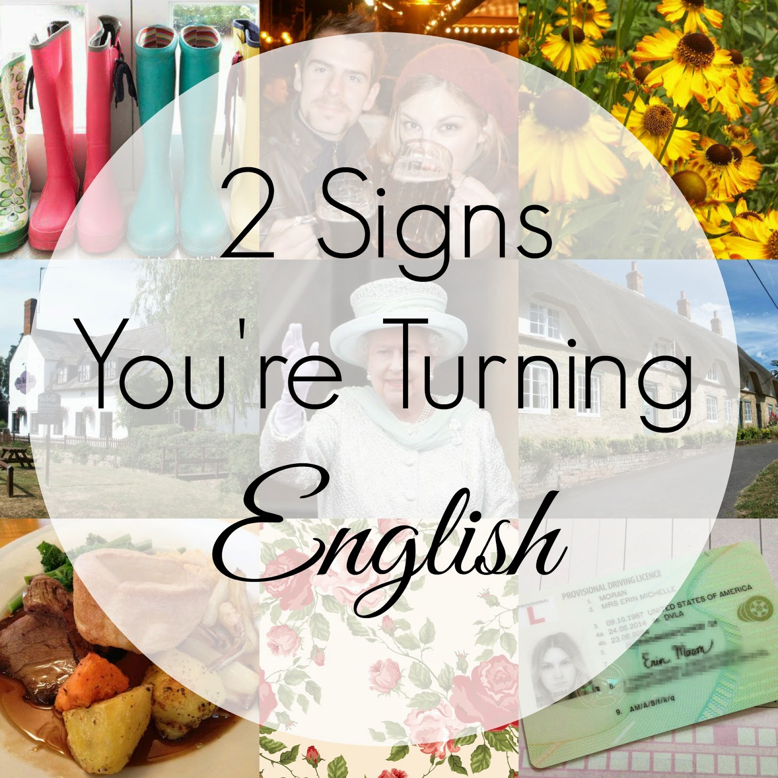 2 Signs You're Turning English