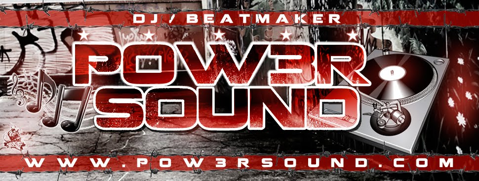 @Pow3rSound | Dj | Beatmaker | Music | Mixtapes