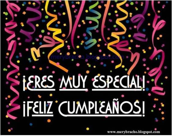 Postal Feliz Cumpleaños para tí que eres especial. Deseos de feliz cumpleaños para una persona especial, amigo, amiga. Para feicitar hombre, mujer, niño, niña.