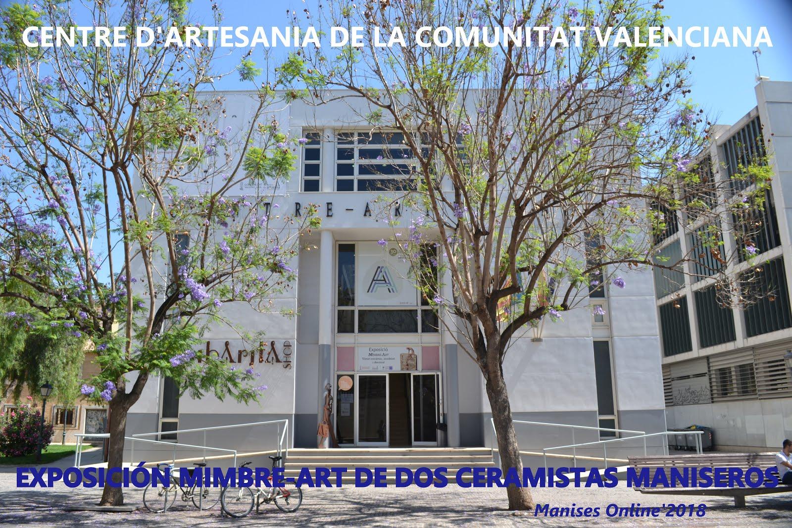 12.06.18 EXPOSICIÓN EN EL CENTRO DE ARTESANÍA DE LA COMUNITAT VALENCIANA