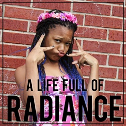 A Life Full of Radiance