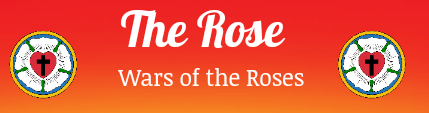 The Rose: Wars of the Roses