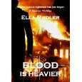 Blood Is Heavier by Ella Medler