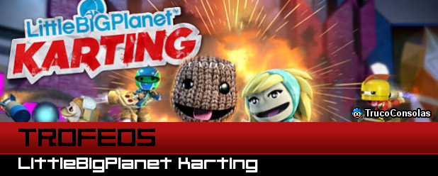 Trofeos LittleBigPlanet Karting PS3