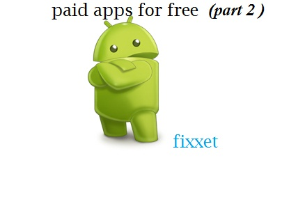 How to download paid android apps,games for free(part 2)