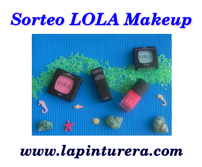 Sorteo de Lola Make up en La Pinturera