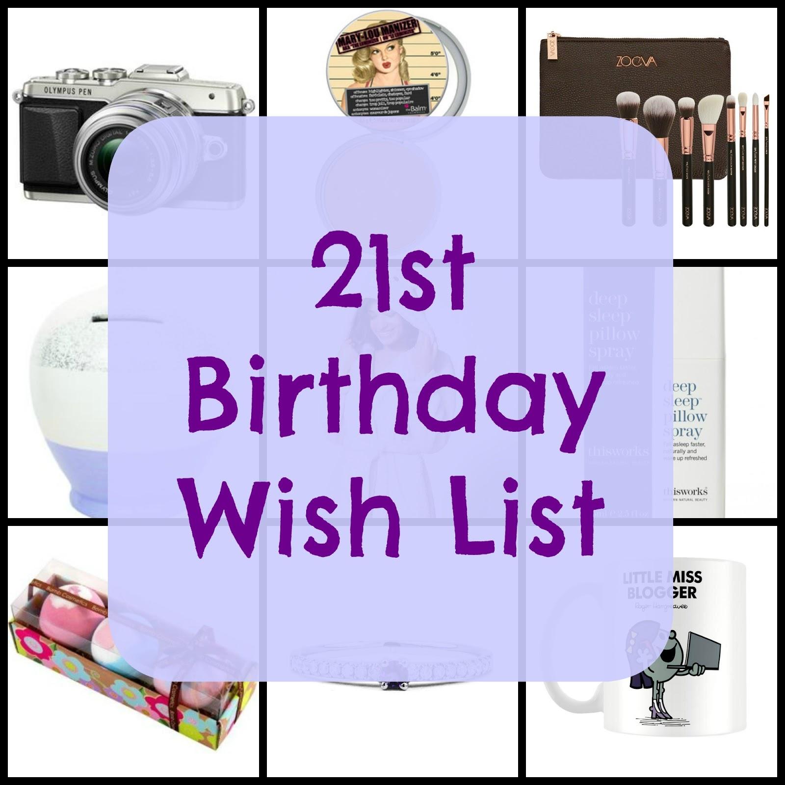 21st Birthday Wish List