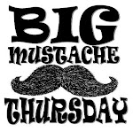 Big Mustache Thursday