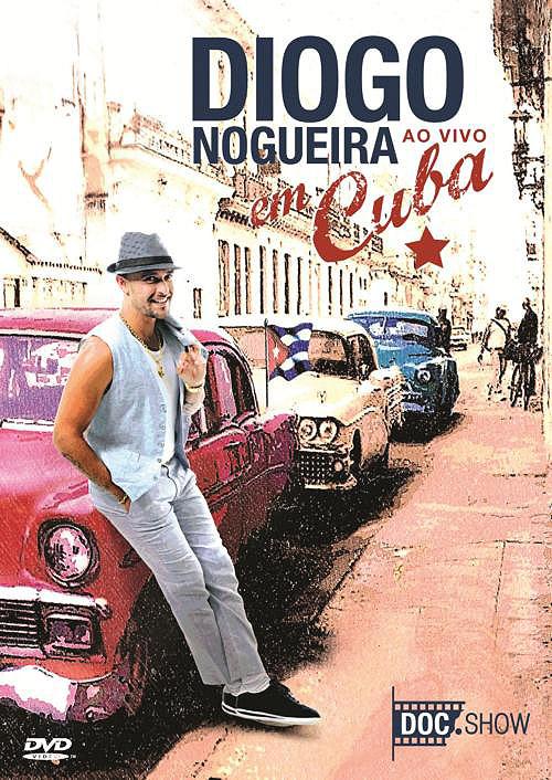 diogonogueiradvd Baixar: Diogo Nogueira   Ao Vivo em Cuba   DVDRip AVI