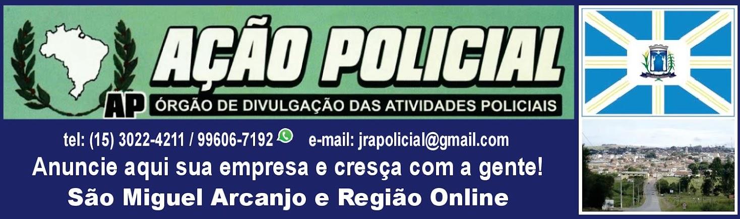 JORNAL AÇÃO POLICIAL SÃO MIGUEL ARCANJO E REGIÃO ONLINE