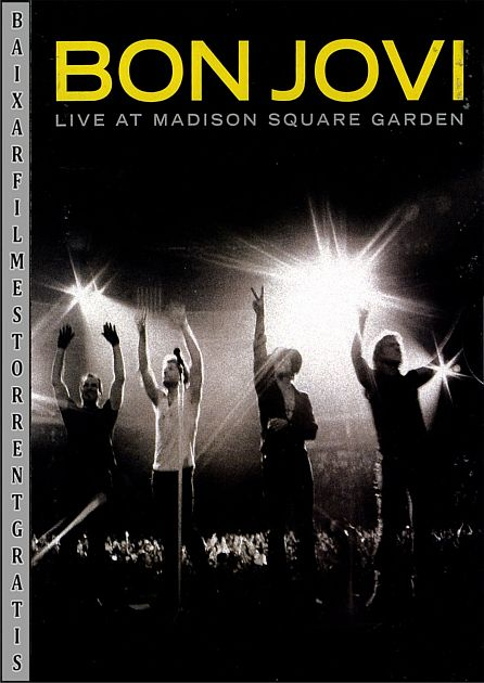 Filmes torrent tube bon jovi live at madison square garden for Bon jovi madison square garden