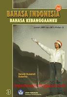 Buku BSE Bahasa Indonesia, BSE Bahasa Indonesia, Buku BSE, Bahasa Indonesia, Buku Sekolah Elektronik, BSE, Buku bahasa Indonesia SMP, Bahasa Indonesia Bahasa Kebanggaanku Kelas IX