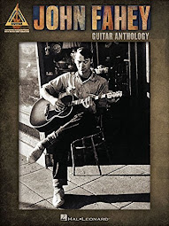 John Fahey - Guitar Anthology