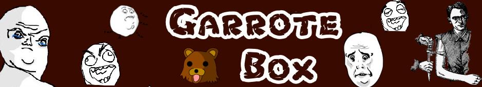 Garrote Box