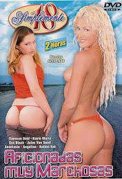 Aficionadas muy marchosas xxx (2006)