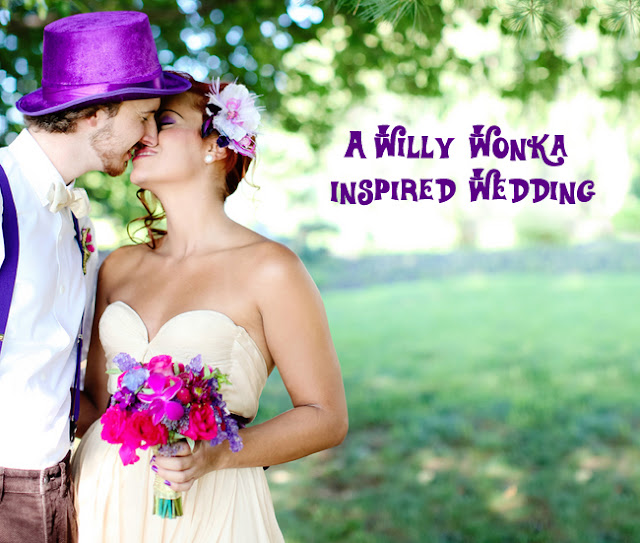 Willy Wonka Inspired Wedding