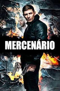 Mercenário 2018 Dublado Online