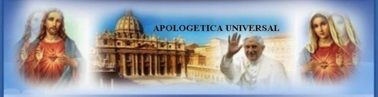 APOLOGÉTICA UNIVERSAL