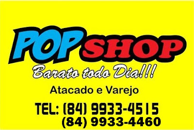 "POP SHOP ""Barato todo Dia""!!!"