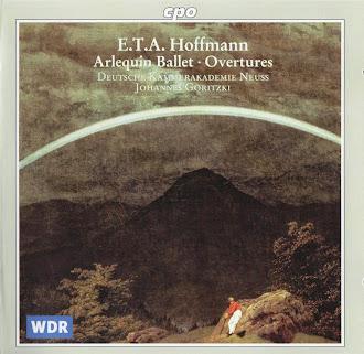 E. T. A. Hoffmann: Arlequin Ballet; Overtures