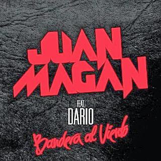 Juan Magan - Bandera al Viento (ft. Dario)
