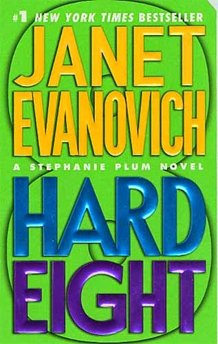 Hard Eight By Janet Evanovich - Book Review.  Janet Evanovich books.  Stephanie Plum series.  Stephanie Plum.