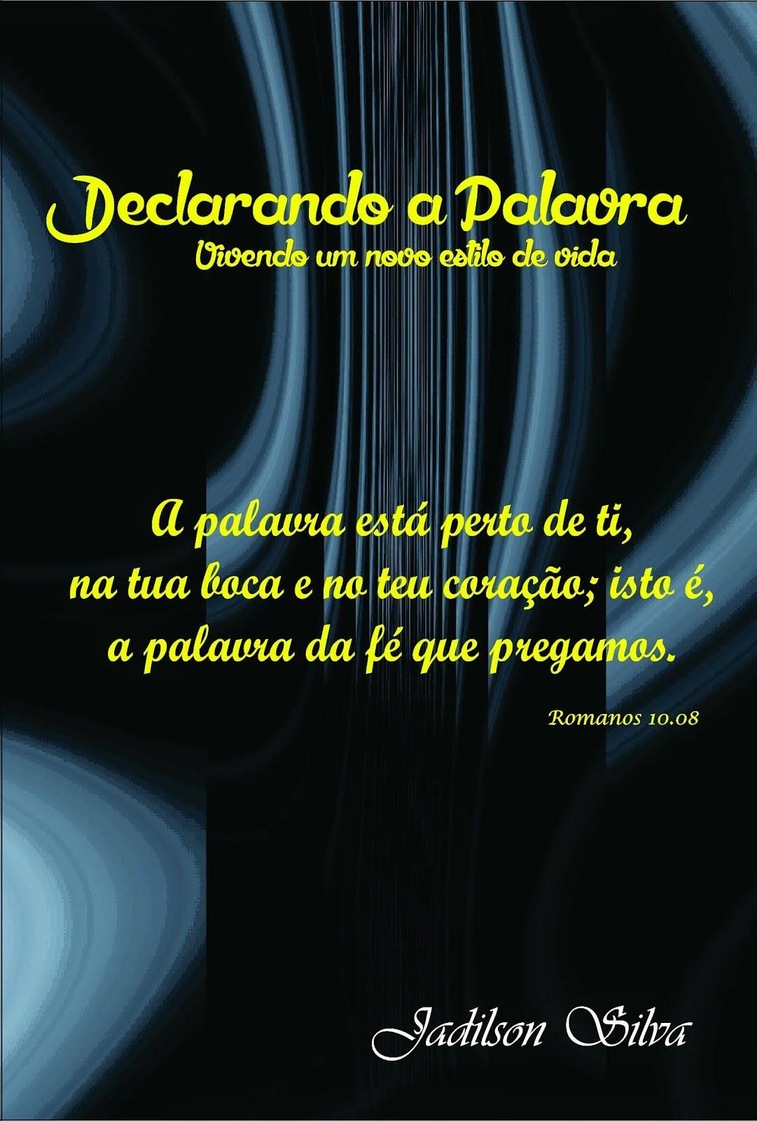 Livro - Declarando a Palavra .......  R$ 15.00