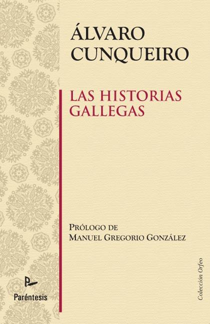 Las historias gallegas
