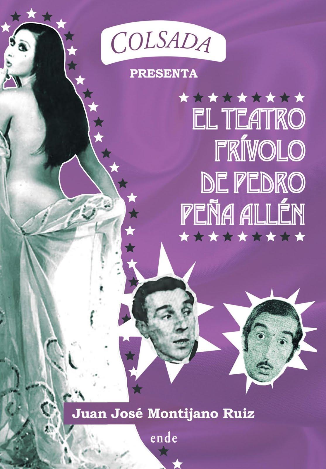 El teatro frívolo de Pedro Peña Allén