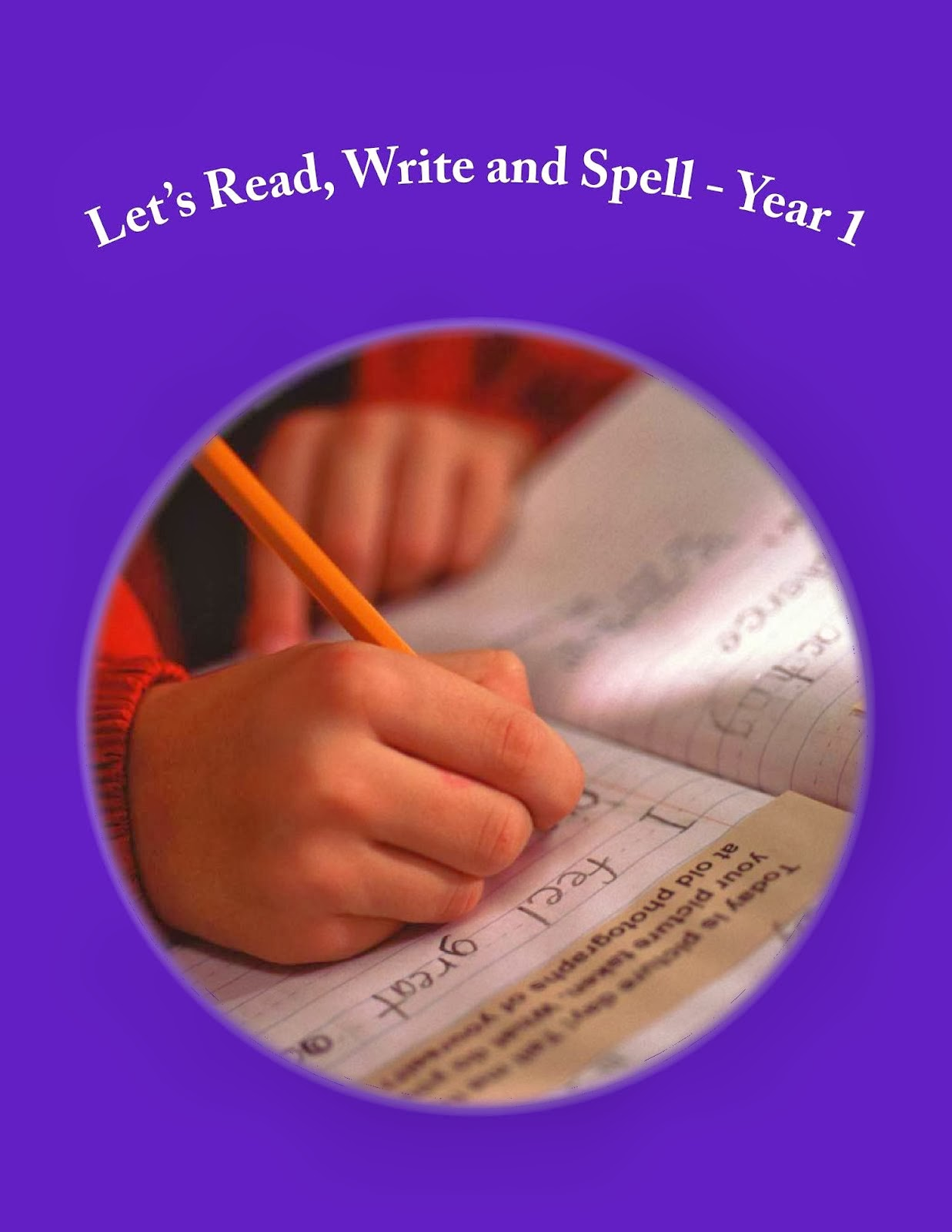 Let's Read, Write and Spell – Year 1