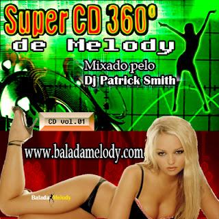 Capa do Super CD vol 01 BaladaMelody.com 360º