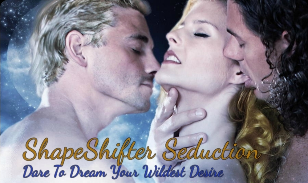 ShapeShifter Seduction