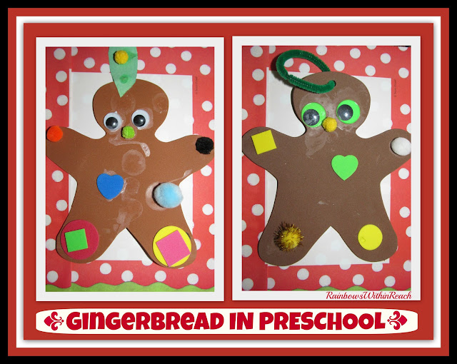 photo of: Gingerbread Project in Preschool via RainbowsWithinReach