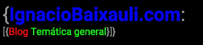 El blog de Ignacio Baixauli