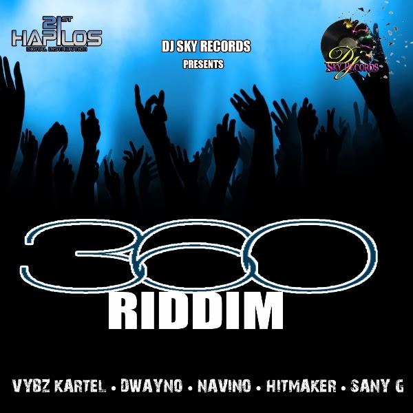 360 Riddim 2014
