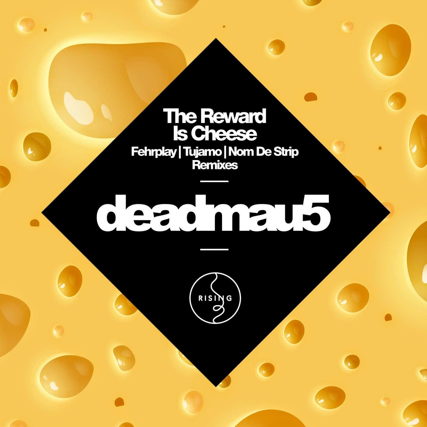 deadmau5 - The Reward Is Cheese - Remixes - Single  Cover