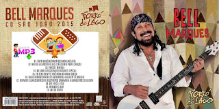 CD Bell Marques – Forró do Lago (2015)