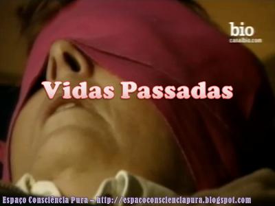 Regressão, Reencarnação, Espaço Consciência Pura, http://espacoconscienciapura.blogspot.com, Vidas Passadas
