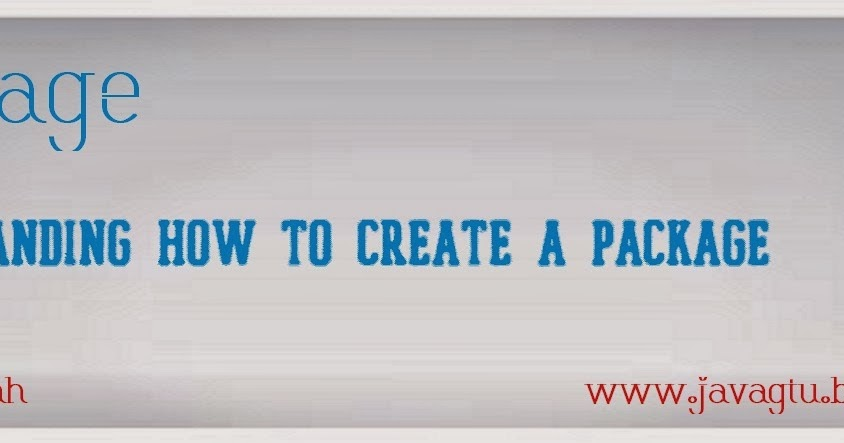 java how to create pakage