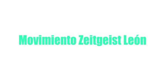 Movimiento Zeitgeist León