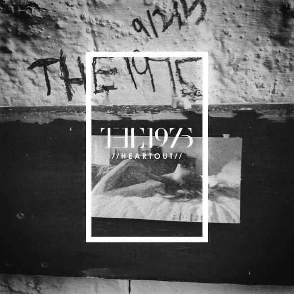The 1975 - Heart Out - Single Cover
