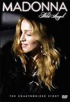Baixar Filme Madonna Wild Angel – Unauthorized Story (+ Legenda)