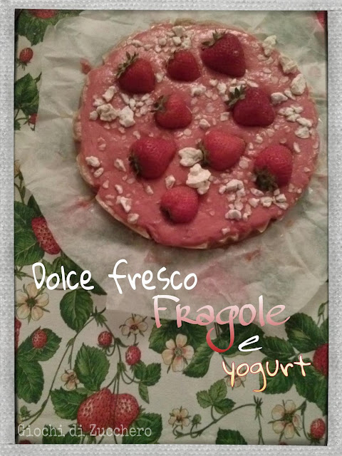 dolce fresco fragole e yogurt - fragole in(de)finite...